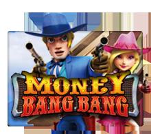 เกมสล็อต MoneyBangBang